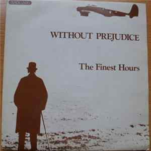 The Finest Hours - Without Prejudice Mp3