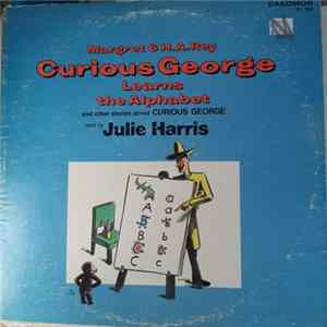 H. A. Rey - Curious George Learns The Alphabet And Other Stories About Curious George Mp3