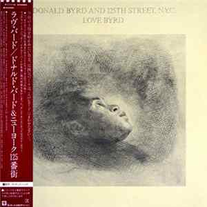 Donald Byrd And 125th Street, N.Y.C. - Love Byrd Mp3