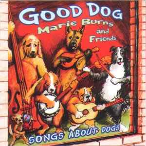 Marie Burns And Friends - Good Dog Mp3