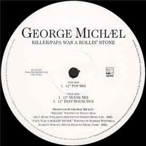 George Michael - Killer / Papa Was A Rollin' Stone (The Remixes) Mp3