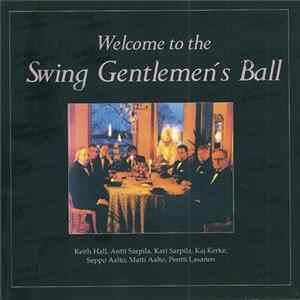 Swing Gentlemen - Welcome To The Swing Gentlemen's Ball Mp3