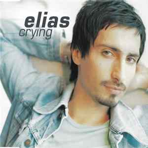 Elias - Crying Mp3
