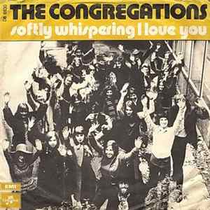 The Congregations - Softly Whispering I Love You Mp3
