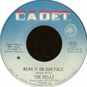 The Dells - Wear It On Our Face / Please Don't Change Me Now Mp3
