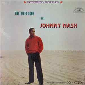 Johnny Nash - The Quiet Hour With Johnny Nash Mp3