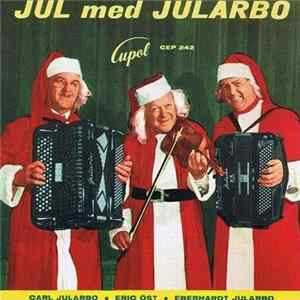 Carl Jularbos Orkester - Jul Med Jularbo Mp3