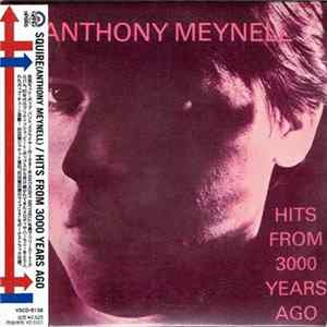 Anthony Meynell & Squire - Sings His Greatest Hits From 3000 Years Ago Mp3