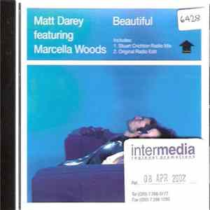 Matt Darey Featuring Marcella Woods - Beautiful Mp3