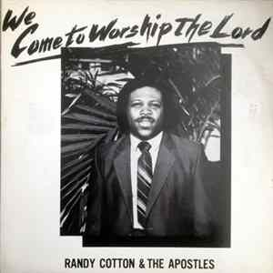 Minister Randy Cotton - We Come to Worship The Lord Mp3