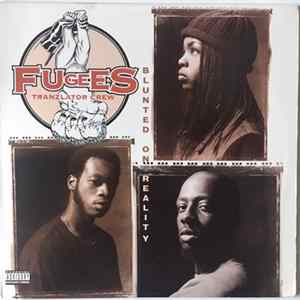 Fugees (Tranzlator Crew) - Blunted On Reality Mp3