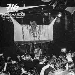 Thingamajicks - The Innermost Lounge Mp3