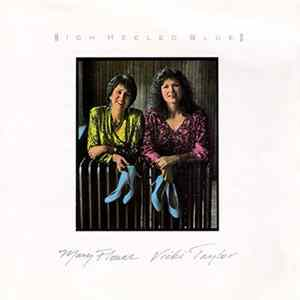 Mary Flower, Vicki Taylor - High Heeled Blues Mp3