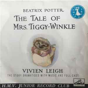 Beatrix Potter - The Tale Of Mrs. Tiggy-Winkle Mp3