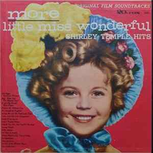 Shirley Temple - More Little Miss Wonderful Mp3