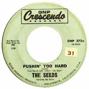 The Seeds Featuring Sky Saxon - Pushin' Too Hard Mp3