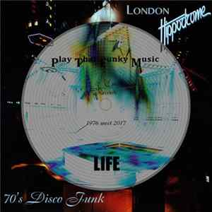 LIFE - Play That Funky Music Mp3