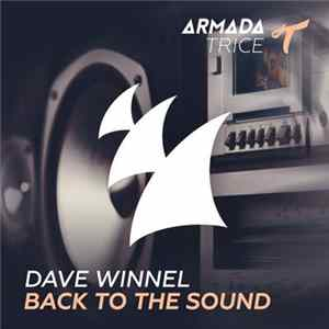Dave Winnel - Back To The Sound Mp3