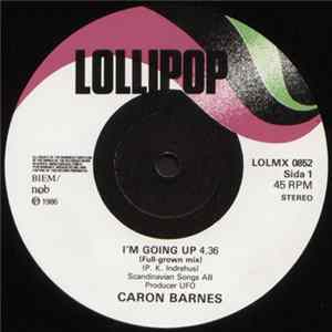 Caron Barnes - I'm Going Up Mp3