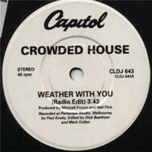 Crowded House - Weather With You Mp3