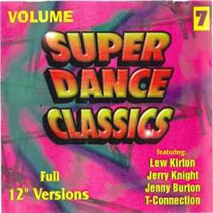 Various - Super Dance Classics Volume.7 Mp3