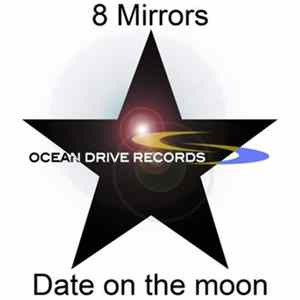 8 Mirrors - Date On The Moon Mp3