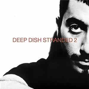 Deep Dish - Stranded 2 Mp3