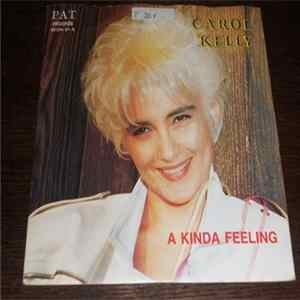 Carol Kelly - A Kinda Feeling Mp3
