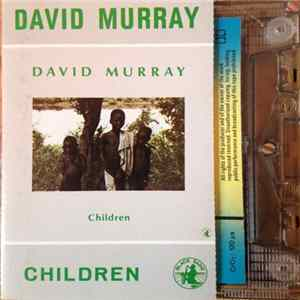 David Murray - Children Mp3