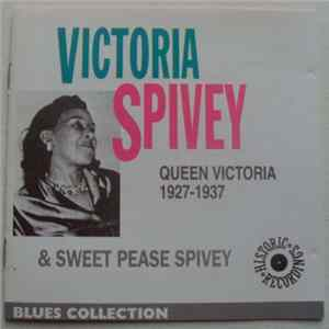 Victoria Spivey & Sweet Pease Spivey - Queen Victoria 1927-1937 Mp3