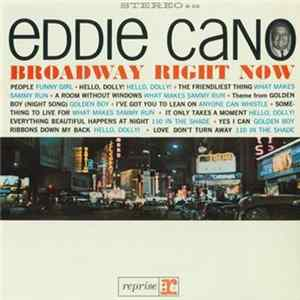 Eddie Cano - Broadway Right Now Mp3