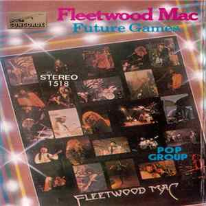 Fleetwood Mac - Future Games Mp3