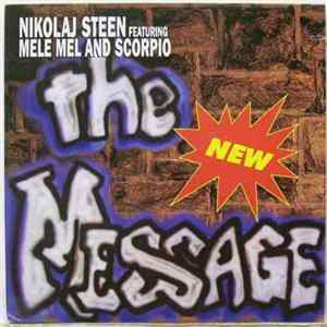 Nikolaj Steen Featuring Mele Mel And Scorpio - The New Message Mp3
