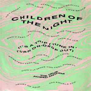 Children Of The Night - It's A Trip (Tune In, Turn On, Drop Out) Mp3