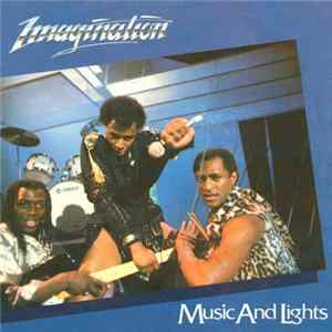 Imagination - Music And Lights Mp3