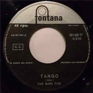 The Mark Five - Tango / Baby What's Wrong Mp3