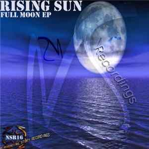 Rising Sun - Full Moon EP Mp3