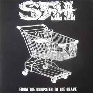 SFH - From The Dumpster To The Grave Mp3