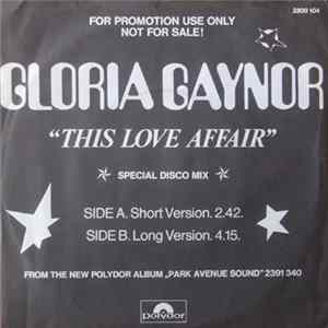 Gloria Gaynor - This Love Affair (Special Disco Mix) Mp3