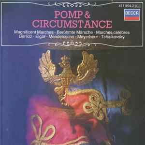 Various - Pomp & Circumstance (Magnificent Marches) Mp3