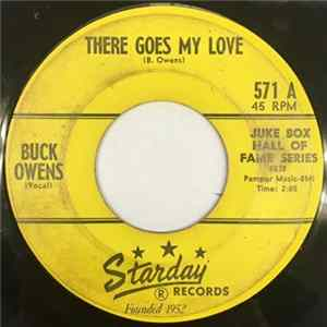 Buck Owens - It Don't Show On Me / There Goes My Love Mp3