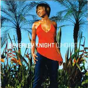 Beverley Knight - Who I Am Mp3