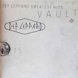 Def Leppard - Vault: Def Leppard Greatest Hits 1980-1995 Mp3
