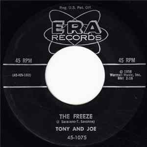 Tony And Joe - The Freeze / Gonna Get A Little Kissin' Tonight Mp3