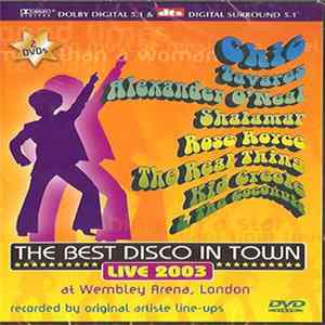 Various - The Best Disco In Town - Live 2003 At Wembley Arena, London Mp3