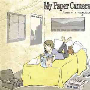 My Paper Camera - Faces In A Magazine Mp3