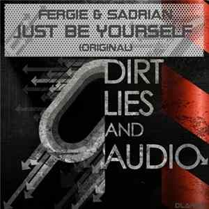 Fergie & Sadrian - Just Be Yourself Mp3