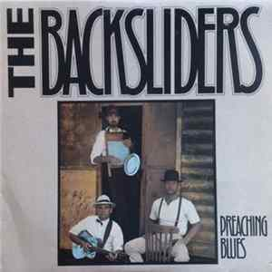The Backsliders - Preaching Blues Mp3