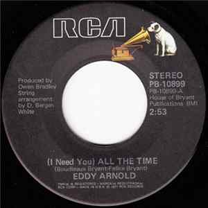 Eddy Arnold - (I Need You) All The Time / I've Never Loved Anyone More Mp3
