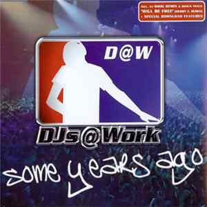 DJs@Work - Some Years Ago Mp3